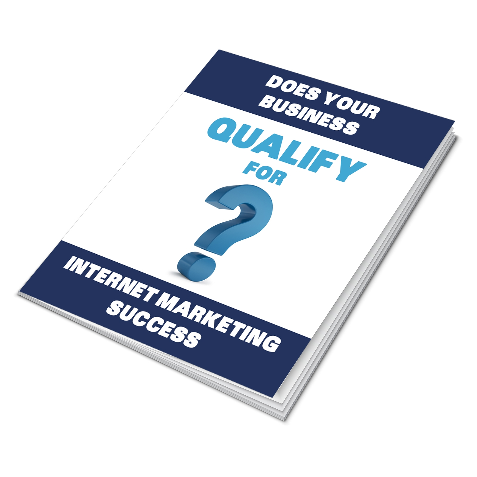 Does Your Business Qualify for Internet Marketing Success?